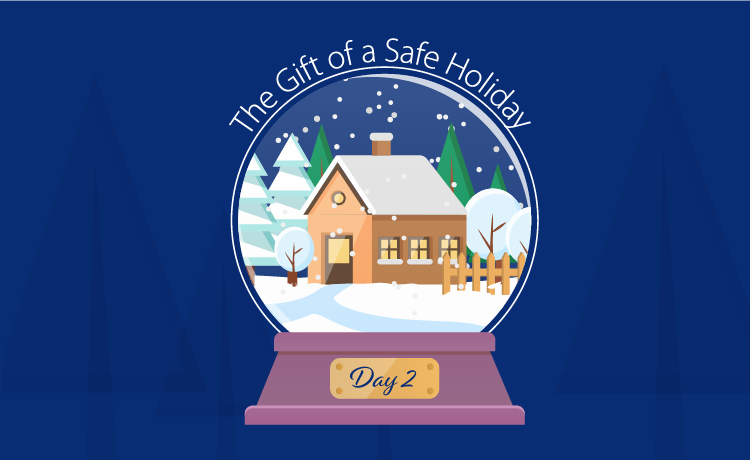 Give Yourself a Safe Holiday
