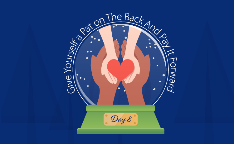 Give Yourself a Pat on the Back (and Pay It Forward)