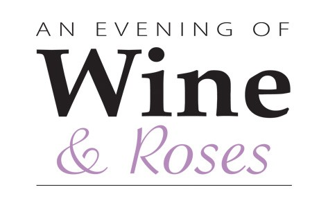An evening of Wine & Roses.